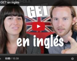 Aprender inglés de forma sencilla. Cómo usar GET en inglés