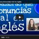 Aprender inglés de forma sencilla. 10 palabras que pronuncias mal en inglés (6)